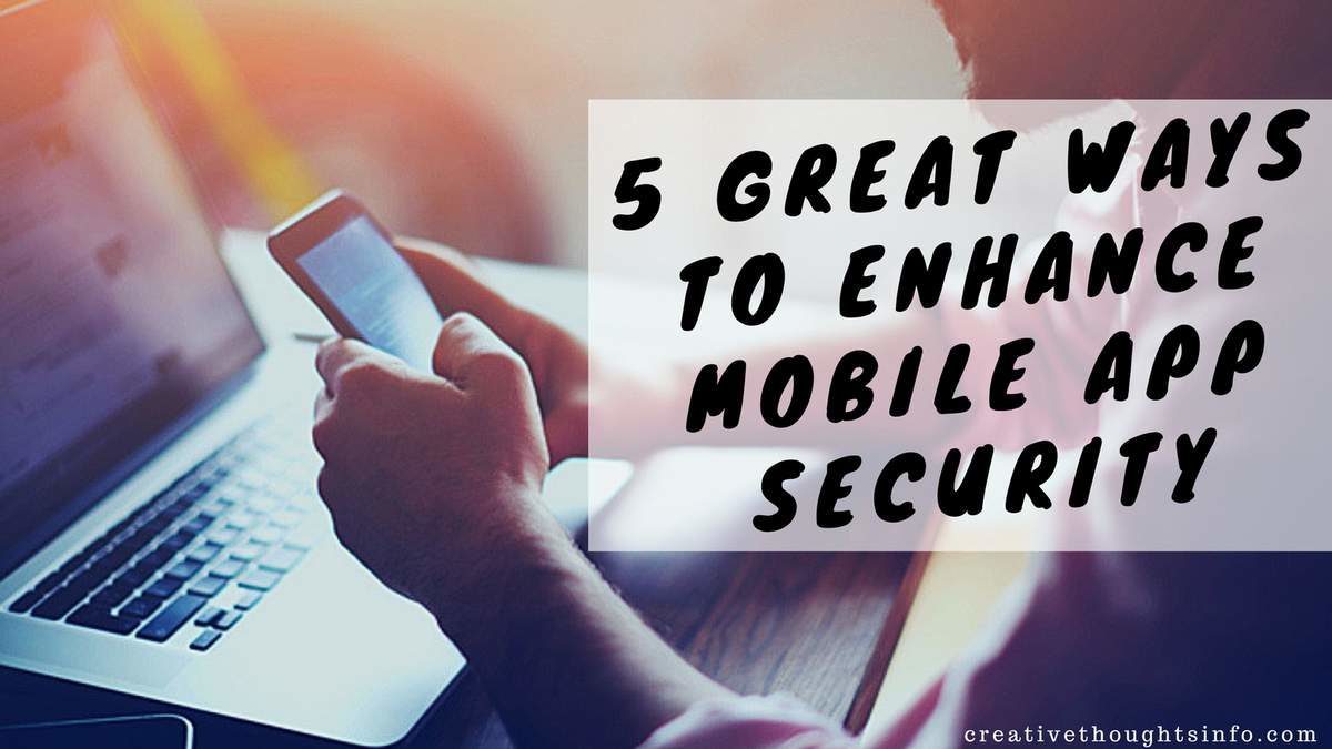 ob_25c05a_5-great-ways-to-enhance-mobile-app-sec