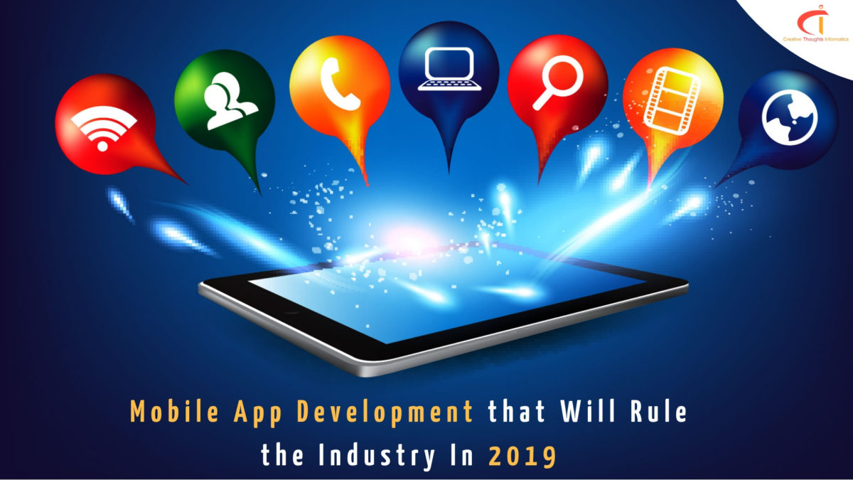 Top 4 Mobile App Development Trends For The App Industry In