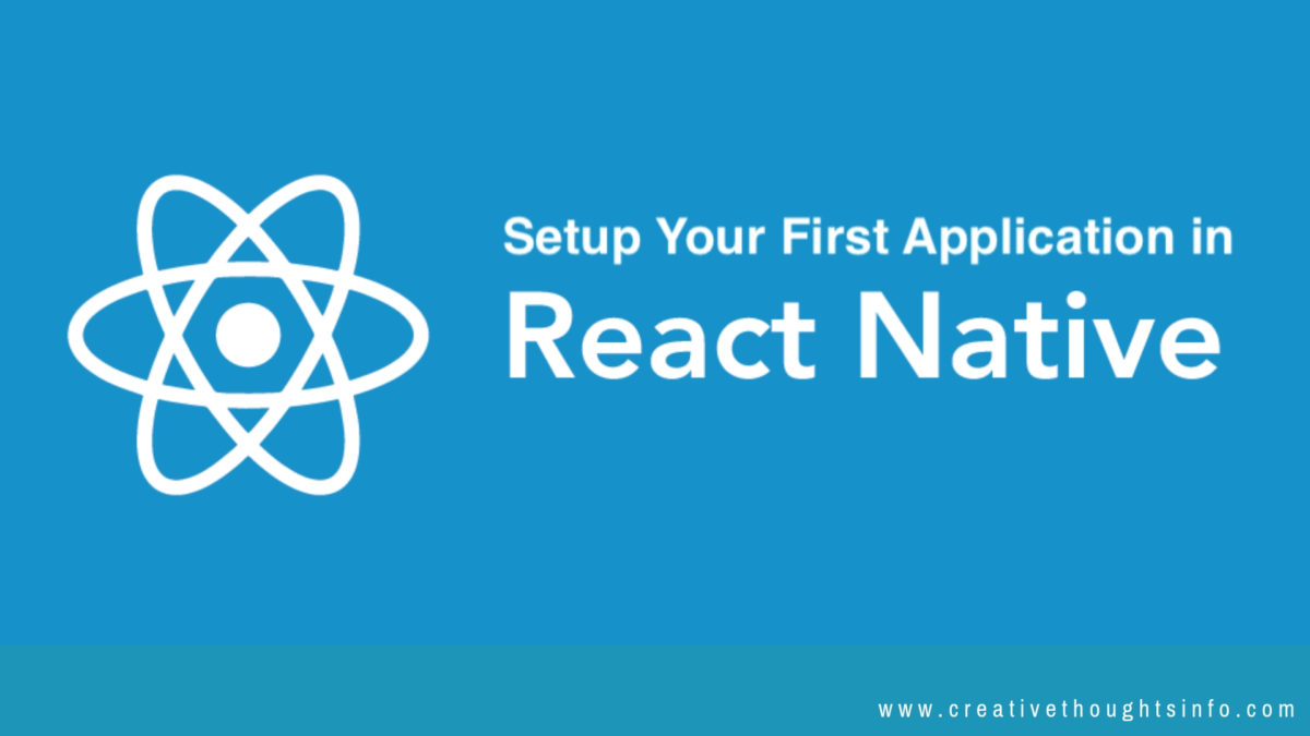 Why React Native is The Right Platform for Building Your
